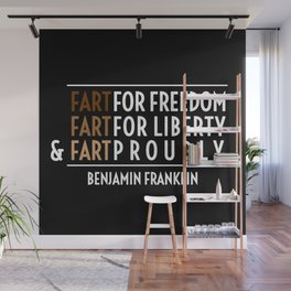 Fart for Freedom Wall Mural