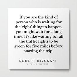 55 |  Robert Kiyosaki Quotes | 190824 Metal Print