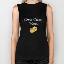 Cookie Crazed Mama Sweet Tooth Foodie T-Shirt Biker Tank