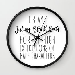 High Expectations - Julian Blackthorn Wall Clock