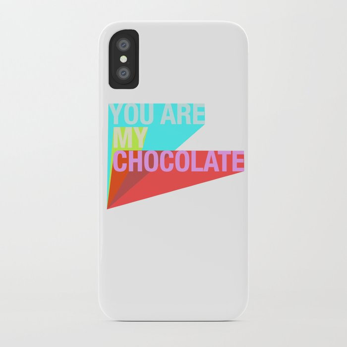 YOU ARE MY CHOCOLATE iPhone Case
