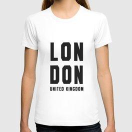 London United kingdom black white quote T-shirt