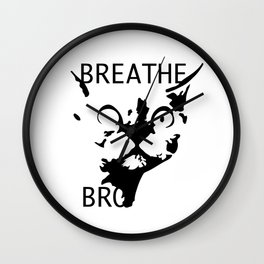 Breathe, Bro Wall Clock