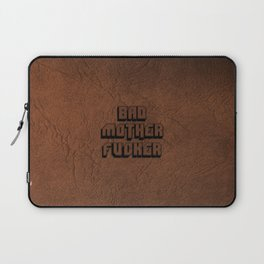 Bad Motherfucker Laptop Sleeve
