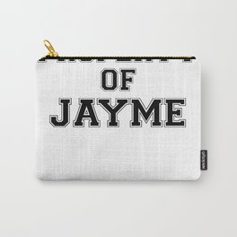 Property of JAYME Carry-All Pouch