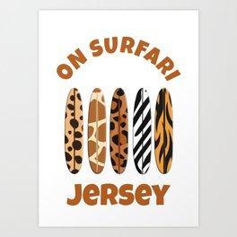 Jersey Surfing On Safari Animal Print Surfboards Art Print