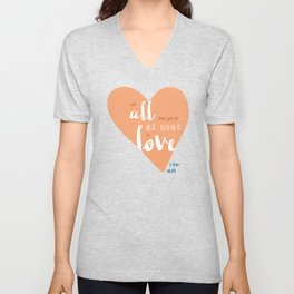 """""""All in Love"""" Hand-Lettered Bible Verse Unisex V-Neck"""