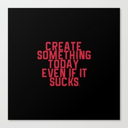 Create Something. Canvas Print