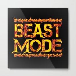 Beast Mode Fired Up Metal Print