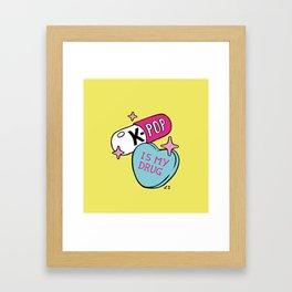K-POP is my Drug Framed Art Print
