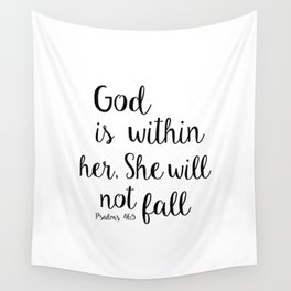 God is within her, She will not fall. Psalm Wall Tapestry