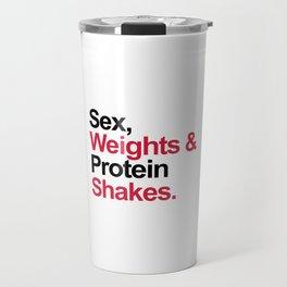 Protein Shakes Gym Quote Travel Mug