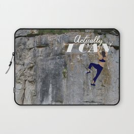 Actually . . . I CAN Laptop Sleeve