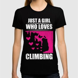 Just A Girl Who Loves Climbing Bouldering or Climbing Girl Gift T-shirt