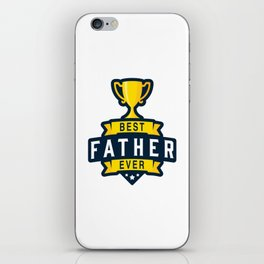 Best Father Ever iPhone Skin