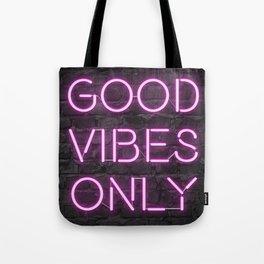 Neon Good Vibes - Pink Tote Bag