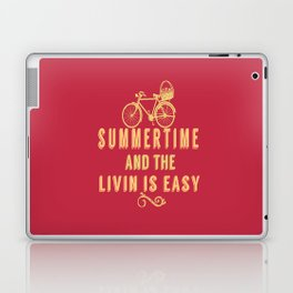 Summertime and the livin' is easy Laptop & iPad Skin