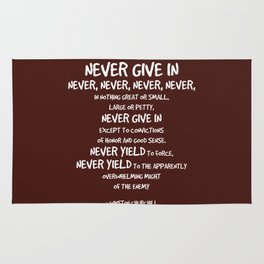 Never Give In Quote - Churchill Rug
