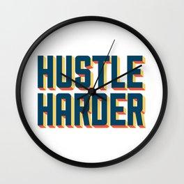 Hustle Harder Wall Clock