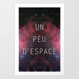 a little bit of space Art Print