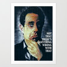 NOT THAT THERE'S ANYTHING WRONG WITH THAT 2.0 Art Print