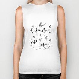 She designed a life she loved, Black or Gold Typography Poster, Inspirational Print, Feminine Art Biker Tank