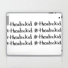 #theatrekid Laptop & iPad Skin