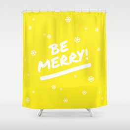 Bright Yellow Be Merry Christmas Snowflakes Shower Curtain