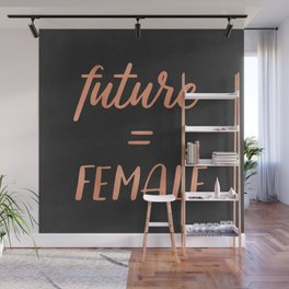 The Future is Female Pink Rose Gold on Black Wall Mural