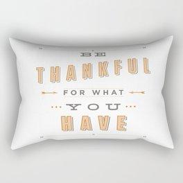 Be Thankful Rectangular Pillow
