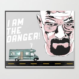 "Breaking Bad ""I Am The Danger"" Canvas Print"