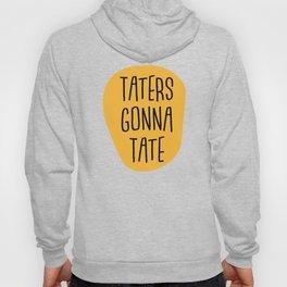 Taters Hoody
