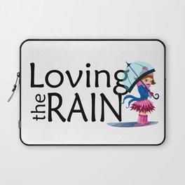 Loving the Rain Laptop Sleeve