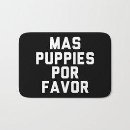 Mas puppies por favor Bath Mat