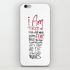 Tired of Wars iPhone & iPod Skin