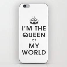 I'm the Queen of my World iPhone & iPod Skin