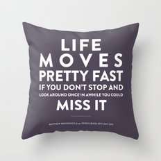 Life - Quotable Series Throw Pillow