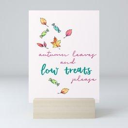 Diabetes Autumn Leaves and Low Treats Please Mini Art Print