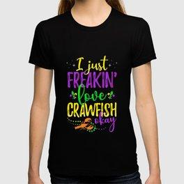 I Just Freakin' Love Crawfish Mardi Gras Party T-shirt