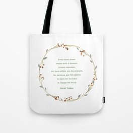 It Takes A Dreamer Quote Harriet Tubman Tote Bag
