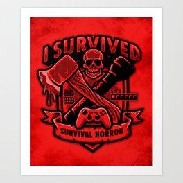 I Survived Survival Horror Art Print