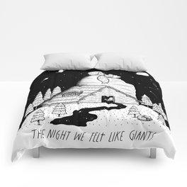 The Night We Felt Like Giants Comforters