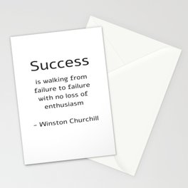 Success is walking from failure to failure with no loss of enthusiasm - Churchill Quote Stationery Cards