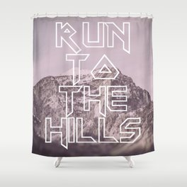 Run To The Hills Shower Curtain
