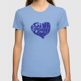 GIVE KINDNESS & LOVE - blue T-shirt