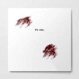 """I'm Fine"" (Halloween wound) Metal Print"