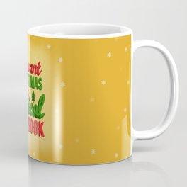 All I Want For Christmas  Coffee Mug
