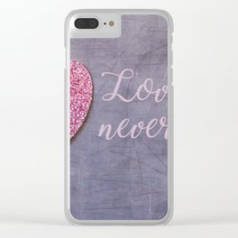Pink Love Never Fails Clear iPhone Case