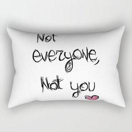 Not everyone, not you - The 100 Rectangular Pillow