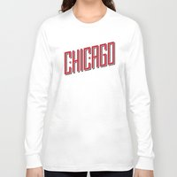 lettering Long Sleeve T-shirts featuring Chicago Lettering by Matt Dunne